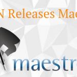 Improving Organizational Efficiency with Maestro 6.6
