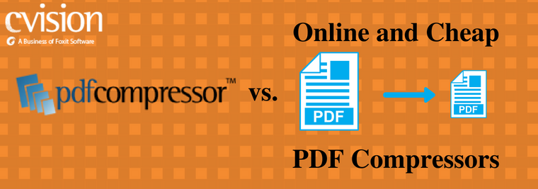 Comparison of cheap, online PDF compressors and CVISION's PDF Compressor that can reduce PDF size efficiently and has OCR software.
